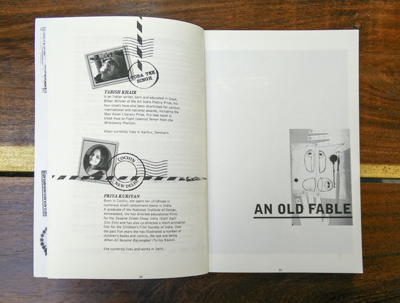 The Old Fable was a collaboration between Tabish Khair and Priya Kuriyan.